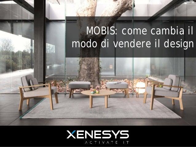 MOBIS: come cambia il modo di vendere il design