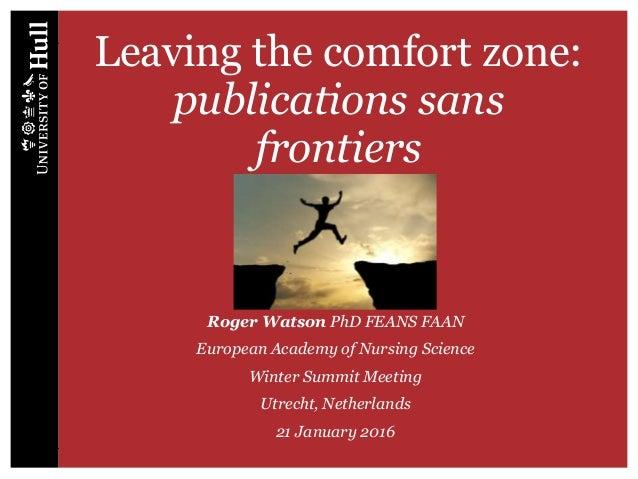 Leaving the comfort zone: publications sans frontiers