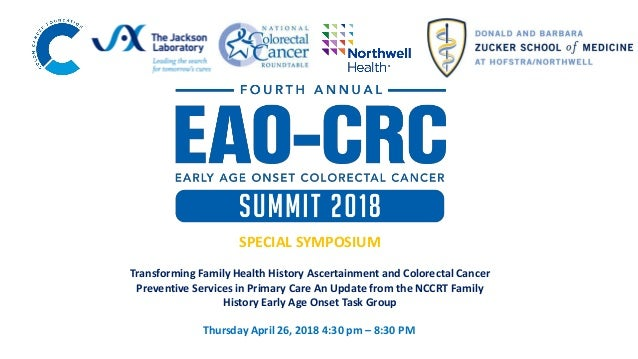 4th Annual Early Age Onset Colorectal Cancer Summit: Transforming Family Health History Ascertainment and Colorectal Cancer Preventive Services in Primary Care An Update from the NCCRT Family History Early Age Onset Task Group.  Slide 2