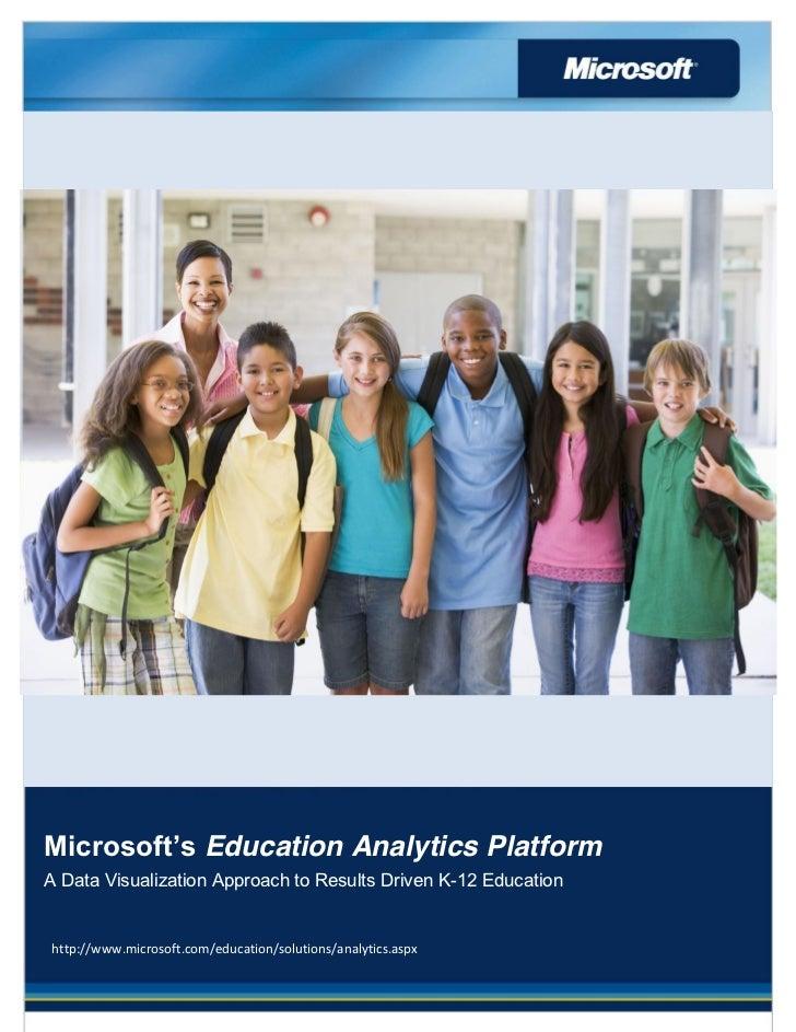 Education Analytics PlatformA Data Visualization Approach to Results Driven K-12 Educatio...
