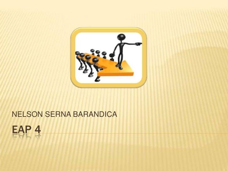 NELSON SERNA BARANDICAEAP 4