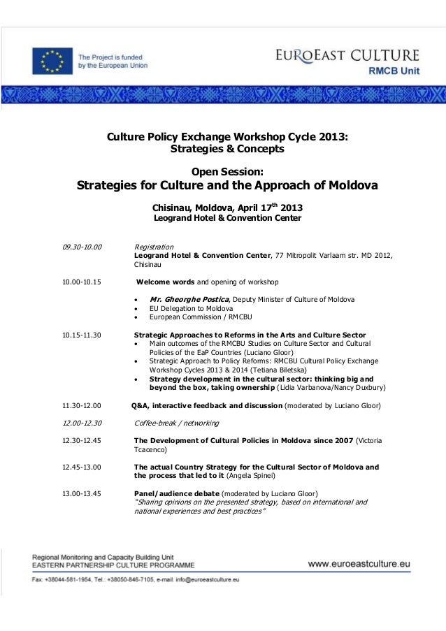 Culture Policy Exchange Workshop Cycle 2013:Strategies & ConceptsOpen Session:Strategies for Culture and the Approach of M...