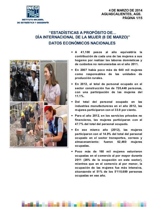 """4 DE MARZO DE 2014 AGUASCALIENTES, AGS. PÁGINA 1/15  """"ESTADÍSTICAS A PROPÓSITO DE… DÍA INTERNACIONAL DE LA MUJER (8 DE MAR..."""