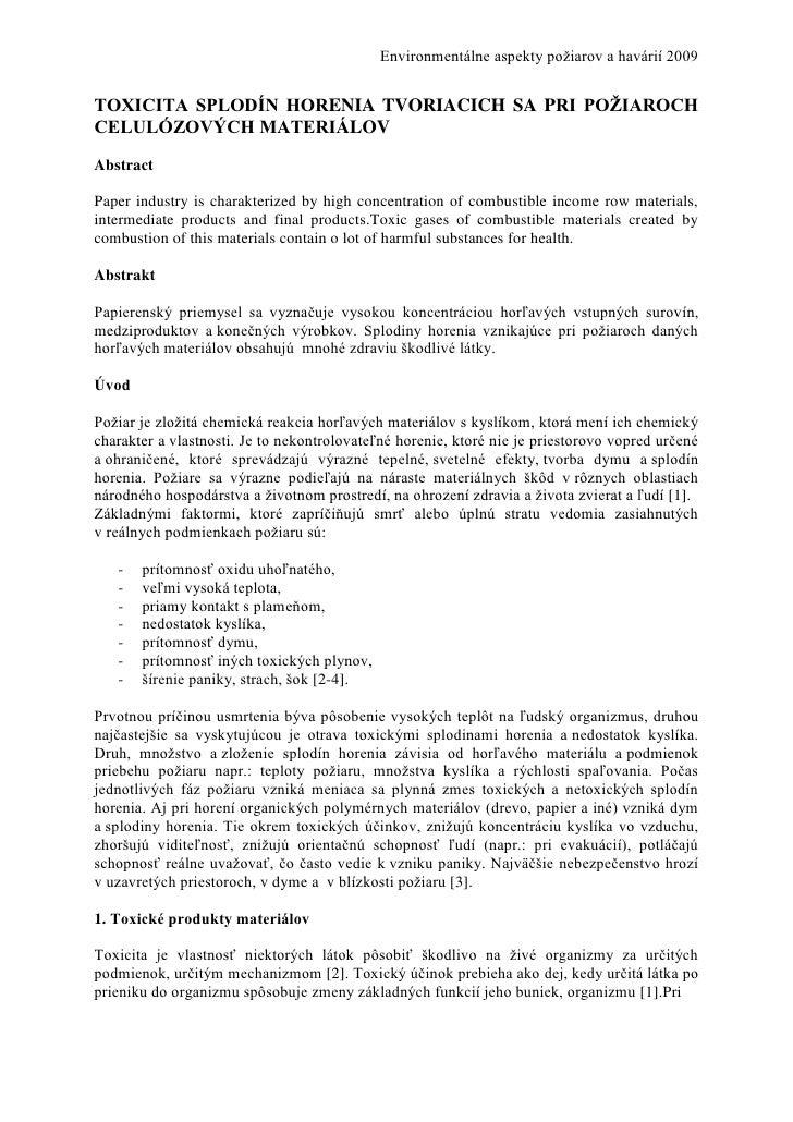 Environmentálne aspekty poţiarov a havárií 2009TOXICITA SPLODÍN HORENIA TVORIACICH SA PRI POŽIAROCHCELULÓZOVÝCH MATERIÁLOV...