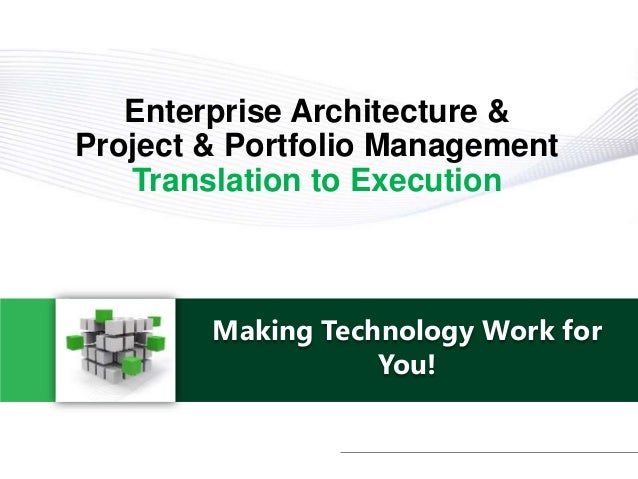 Enterprise Architecture Project Portfolio Management 1 2