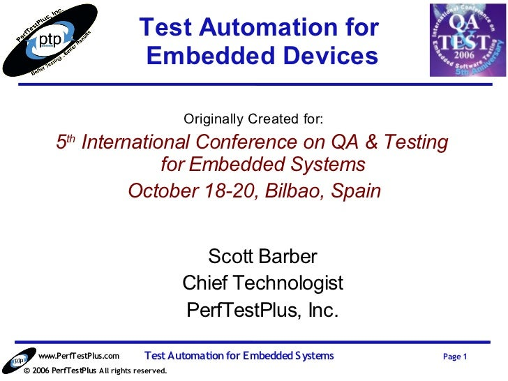 Test Automation for                                Embedded Devices                                            Originally ...