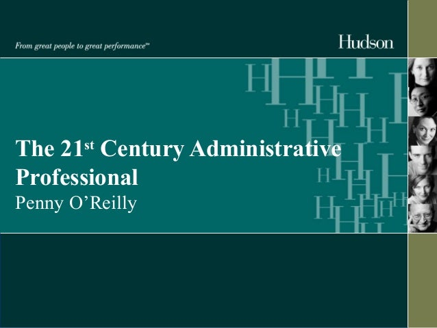 The 21st Century Administrative  Professional  Penny O'Reilly
