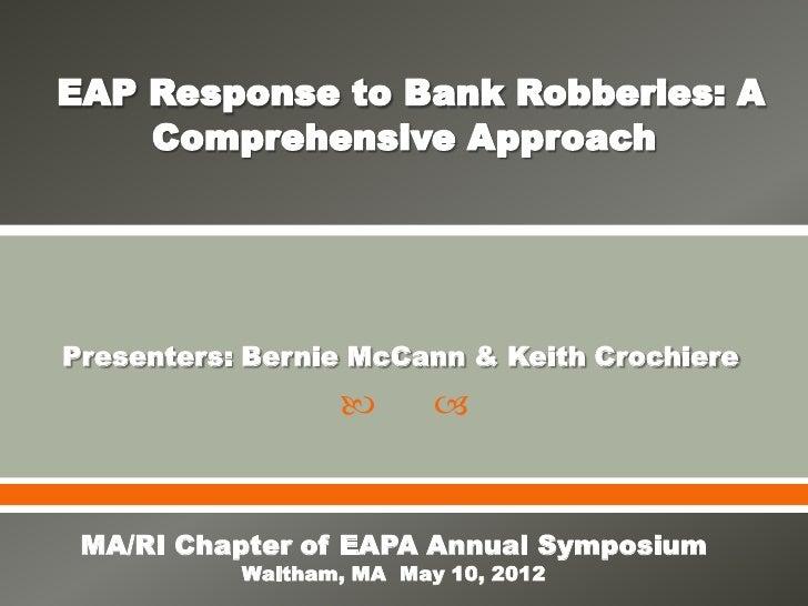 Presenters: Bernie McCann & Keith Crochiere                          MA/RI Chapter of EAPA Annual Symposium           Wa...