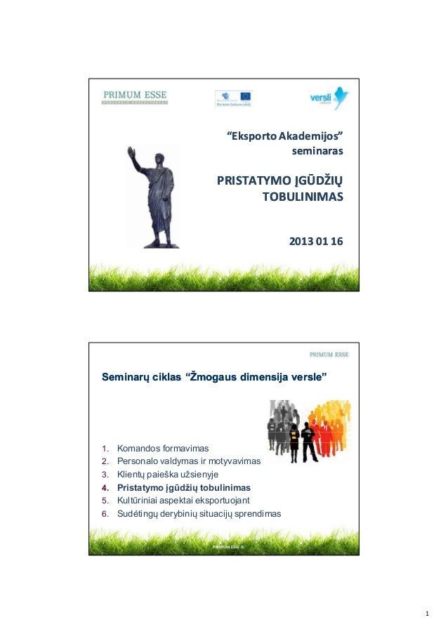 """""""Eksporto Akademijos""""                                             seminaras                             PRISTATYMO ĮGŪDŽIŲ..."""
