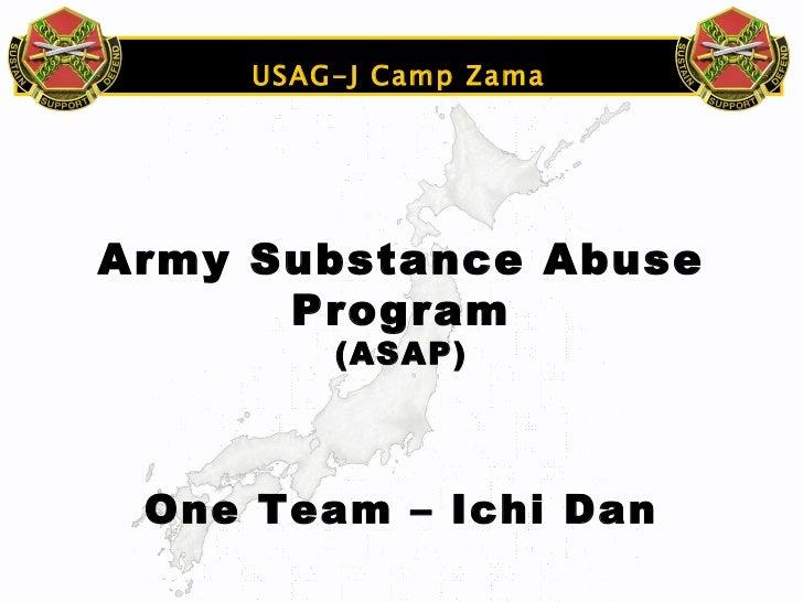 USAG-J Camp Zama Army Substance Abuse Program (ASAP) One Team – Ichi Dan