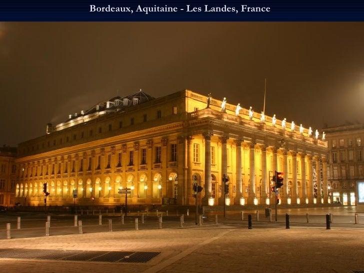 Bordeaux, Aquitaine - Les Landes, France
