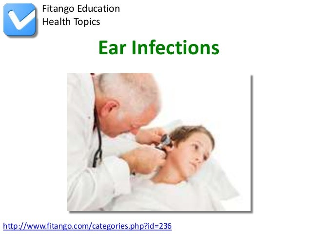 http://www.fitango.com/categories.php?id=236Fitango EducationHealth TopicsEar Infections