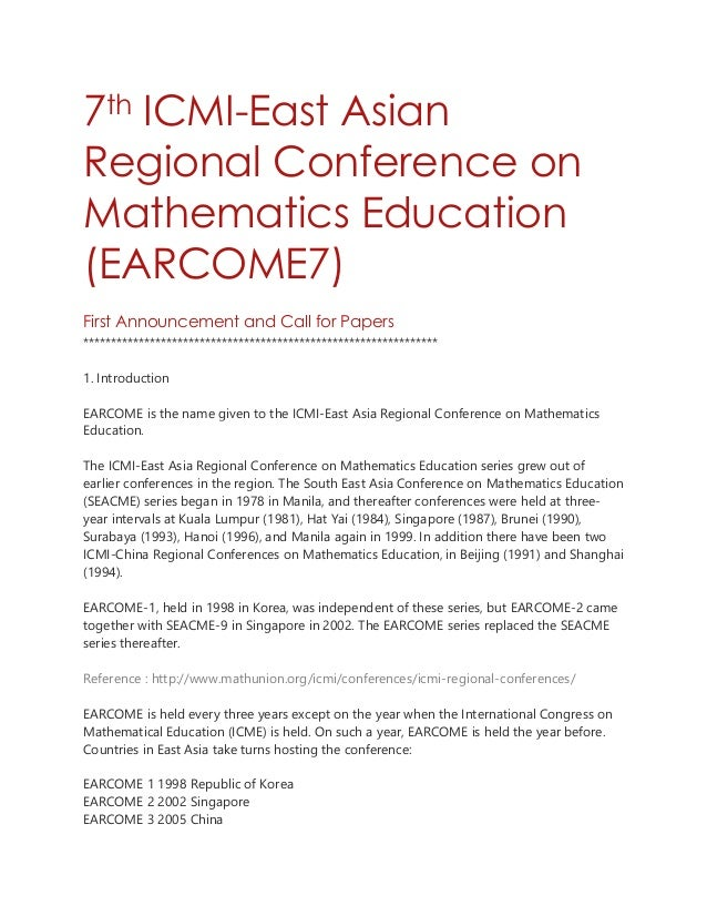 7th ICMI-East Asian Regional Conference on Mathematics Education (EARCOME7) First Announcement and Call for Papers *******...