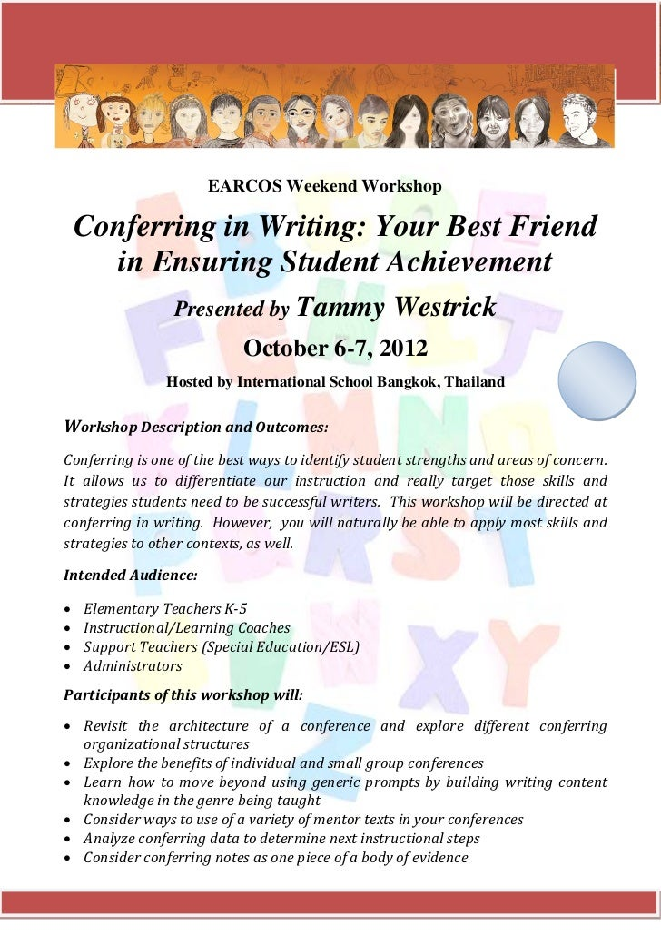 EARCOS Weekend Workshop    Conferring in Writing: Your Best Friend       in Ensuring Student Achievement                 P...