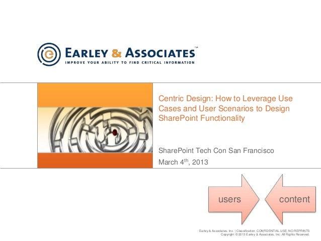 Earley & Associates, Inc. | Classification: CONFIDENTIAL USE, NO REPRINTS Copyright © 2013 Earley & Associates, Inc. All R...