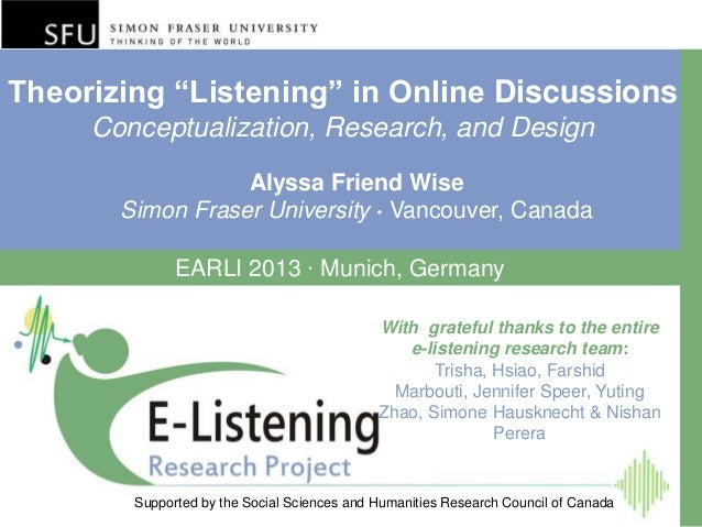 "Theorizing ""Listening"" in Online Discussions Conceptualization, Research, and Design Supported by the Social Sciences and ..."