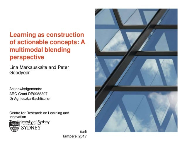 The University of Sydney Page 1 Learning as construction of actionable concepts: A multimodal blending perspective Lina Ma...