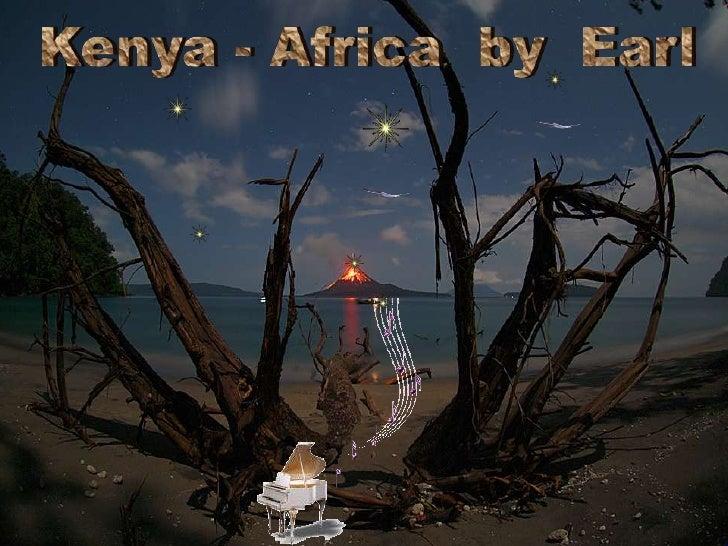 Kenya                           AfricaBy Earl W. Browning, Sr.