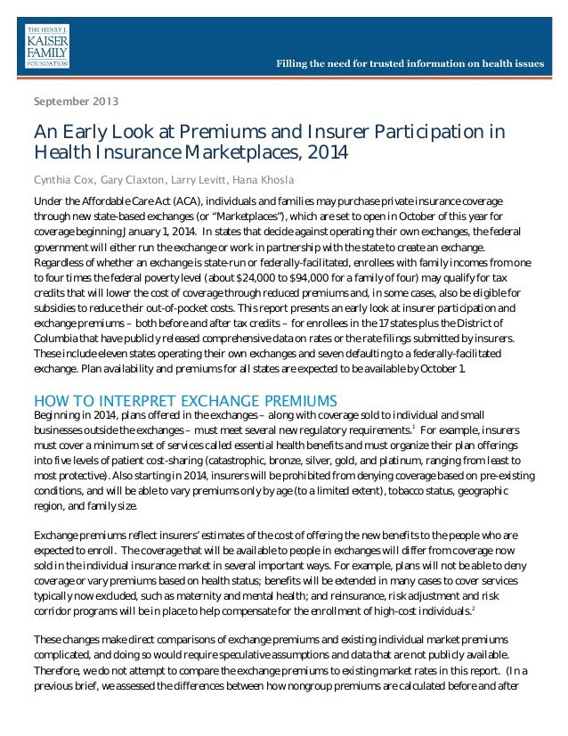 September 2013  An Early Look at Premiums and Insurer Participation in Health Insurance Marketplaces, 2014 Cynthia Cox, Ga...