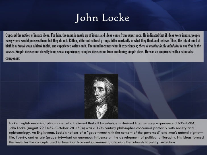 The influence of john lockes early life to his view on political liberty