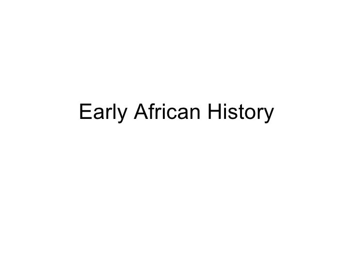 Early African History