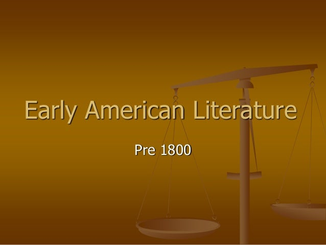 the themes of early american literature essay The tools you need to write a quality essay or african american literature is an extremely dense and elements of rap can be seen in early african songs such.
