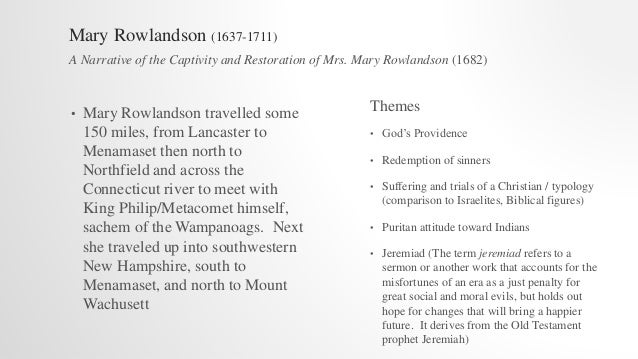 mary rowlandson essay example This lesson will look at mary rowlandson's autobiographical account of her abduction by native americans we'll explore the context, events, and.