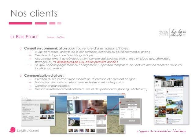 ' Nos clients LE BOIS ETOILÉ Maison d'hôtes o Conseil en communication pour l'ouverture d'une maison d'hôtes → Etude de ma...