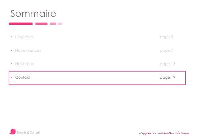 ' Sommaire • L'agence page 3 • Nos expertises page 7 • Nos clients page 13 • Contact page 19