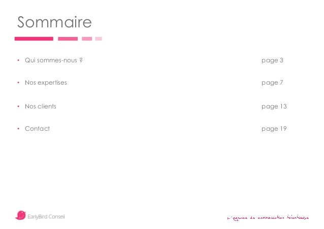 ' Sommaire • Qui sommes-nous ? page 3 • Nos expertises page 7 • Nos clients page 13 • Contact page 19