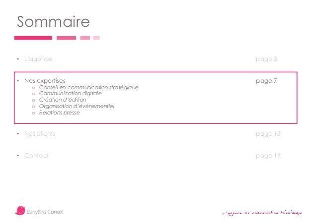 ' Sommaire • L'agence page 3 • Nos expertises page 7 o Conseil en communication stratégique o Communication digitale o Cré...