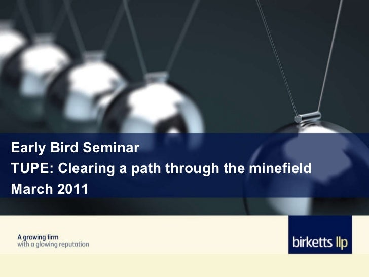 Early Bird Seminar TUPE: Clearing a path through the minefield March 2011