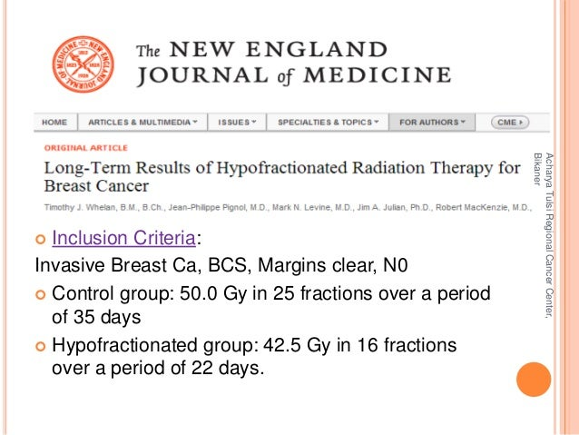  Inclusion Criteria:  Invasive Breast Ca, BCS, Margins clear, N0   Control group: 50.0 Gy in 25 fractions over a period ...