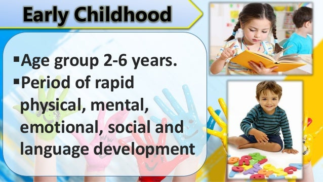 physical intellectual emotional and social development in early childhood
