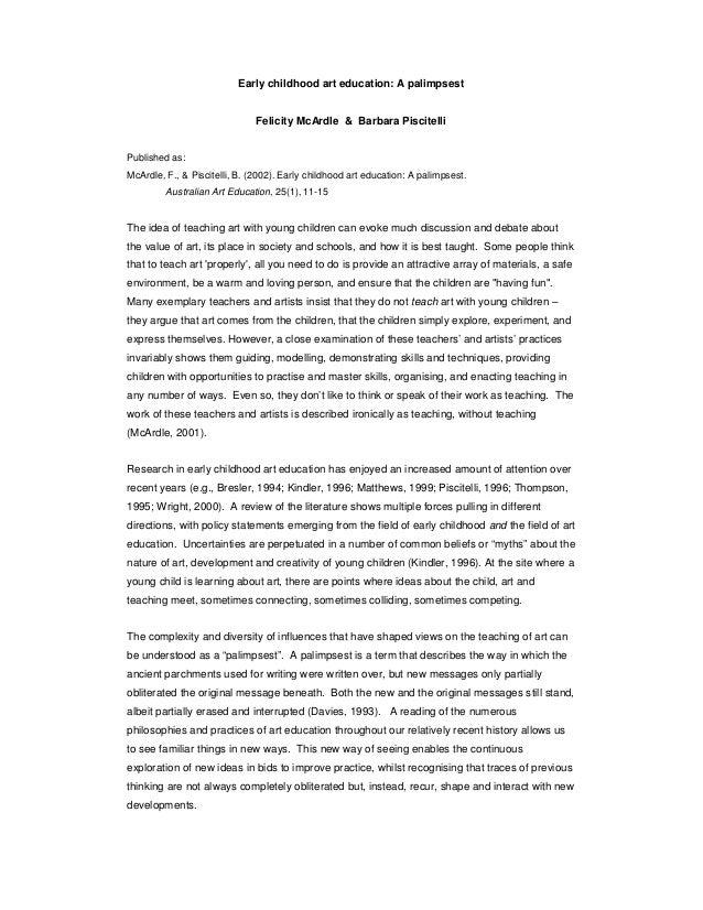 Early childhood art education: A palimpsest Felicity McArdle & Barbara Piscitelli Published as: McArdle, F., & Piscitelli,...