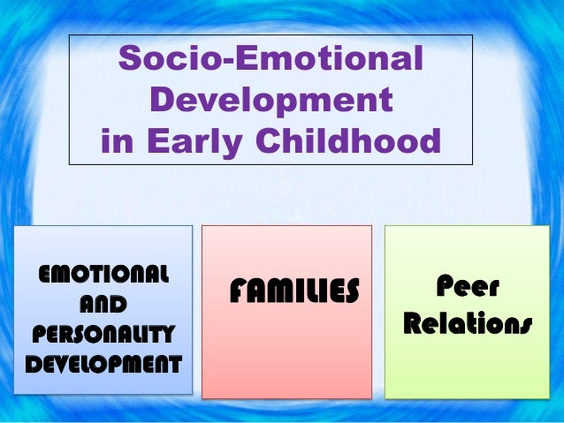 psychological development in early childhood The notion of childhood originates in the western world and this is why the early research derives from this location initially developmental psychologists were interested in studying the mind of the child so that education and learning could be more effective.