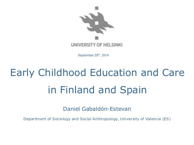 Early Childhood Education And Care In Finland And Spain Def