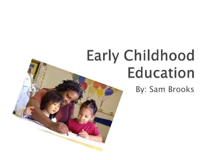 early childhood education essay topics