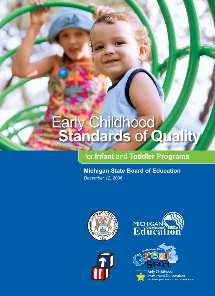 Early Childhood     Stndrds of Qulity                       for Infnt and Toddler Progrms                      Michign Stt...