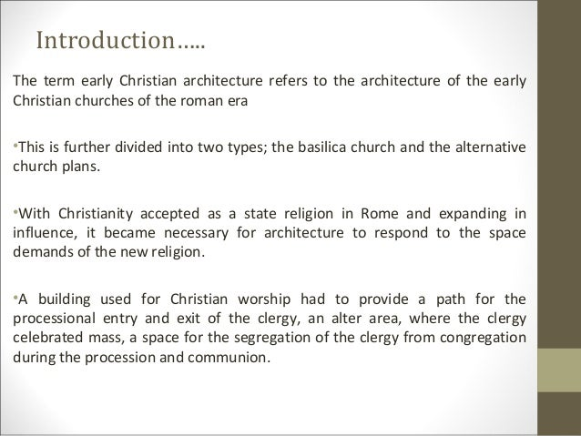 christian influence on architecture What has been the greatest influence of the crusades on muslims began destroying christian and jewish architecture does culture influence architecture.