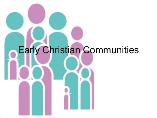 Early Christian Communities