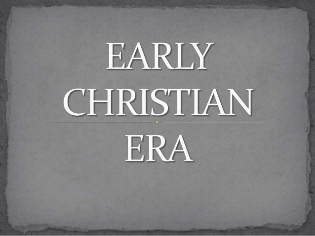 Early Christian art and architecture (or Paleochristian art) is the art produced by Christians or under Christian patronag...