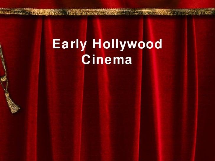 Early Hollywood    Cinema