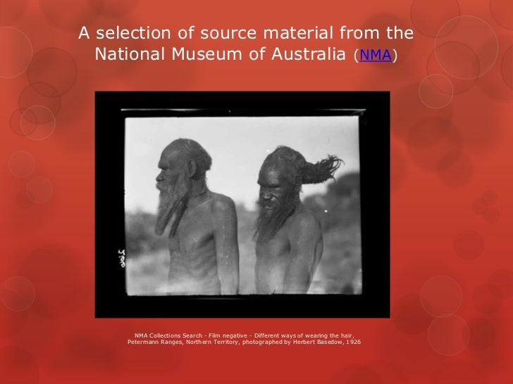 A selection of source material from the  National Museum of Australia (NMA)       NMA Collections Search - Film negative -...