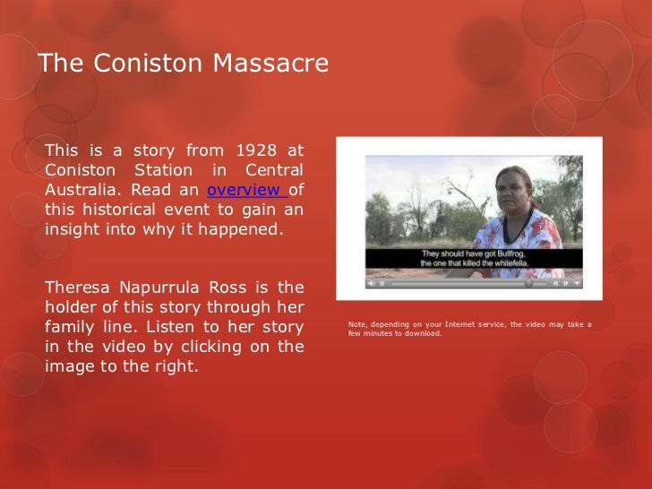 The Coniston MassacreThis is a story from 1928 atConiston Station in CentralAustralia. Read an overview ofthis historical ...