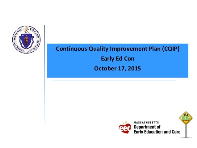 Massachusetts continuous quality improvement plan cqip for Continuous service improvement plan template