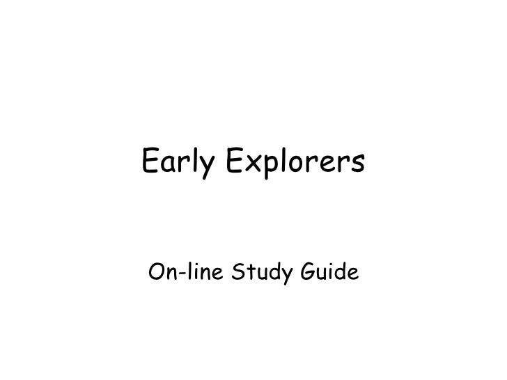 Early Explorers On-line Study Guide