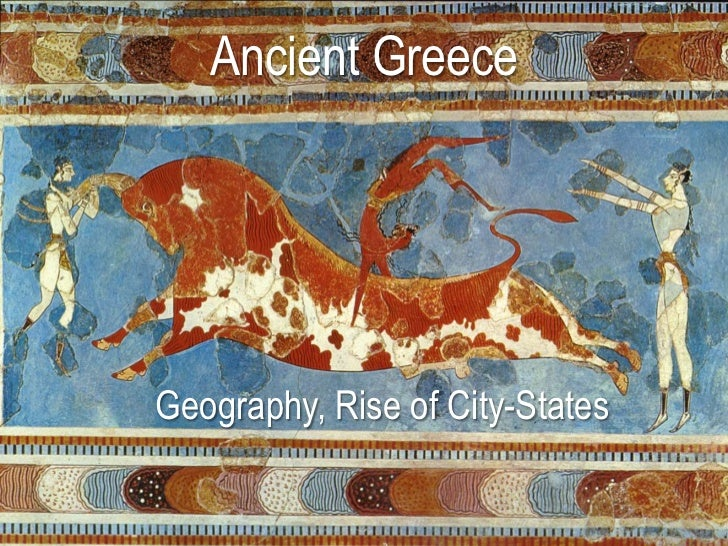 Ancient GreeceGeography, Rise of City-States