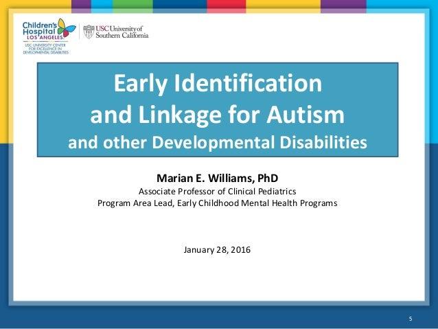 early identification of autism Ucla cart autism 2014 symposium, jan 31, 2014 early identification of autism spectrum disorders scott johnson, phd.