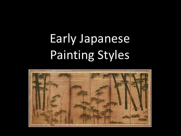 Early JapanesePainting Styles